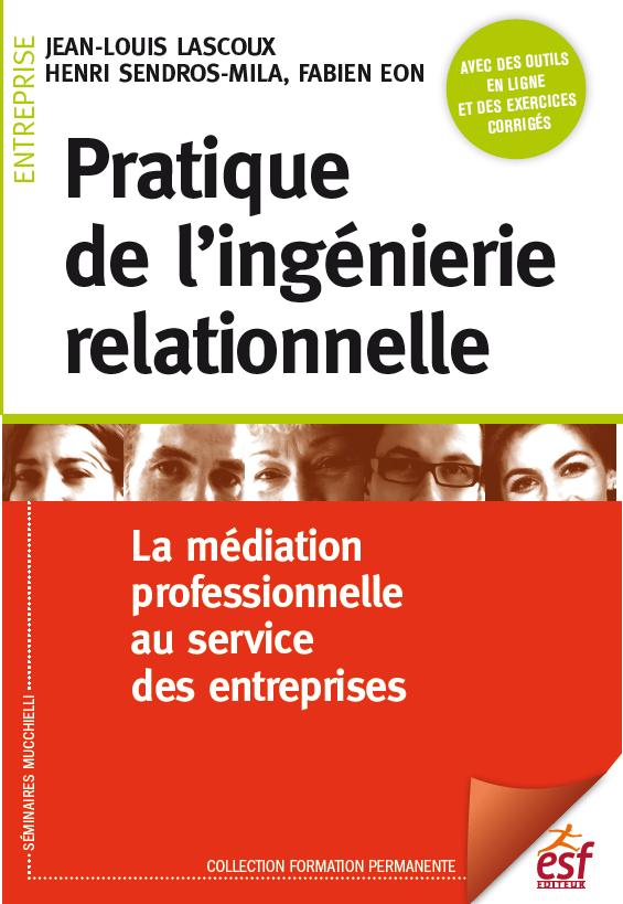 Auteurs : Fabien Eon, Jean-Louis Lascoux, Henri Sandros-Mila - 2016